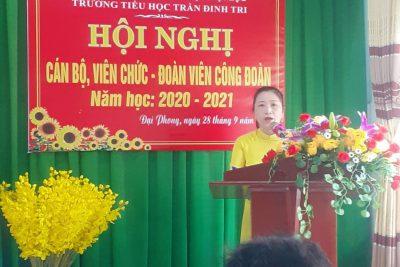 Hội nghị cán bộ, viên chức – Đoàn viên công đoàn năm học 2020-2021 trường TH Trần Đình Tri